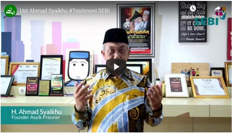 Ustadz Ahmad Syaikhu (Testimoni SEBI)