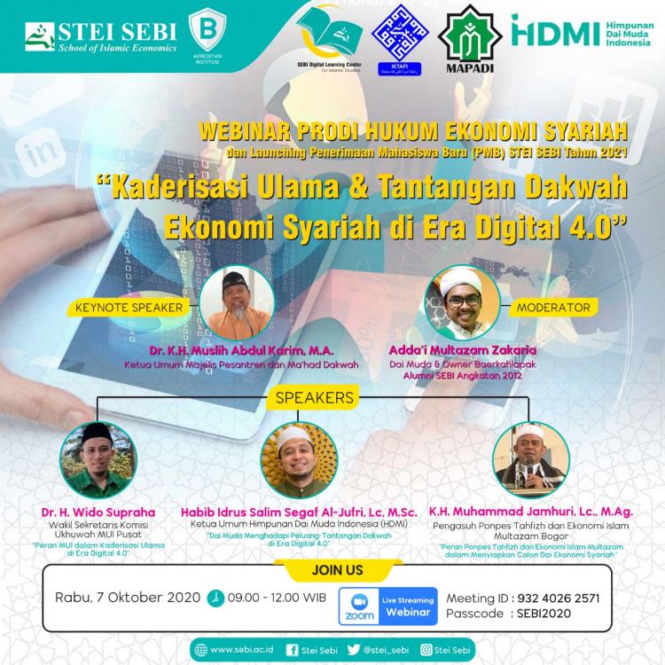 WEBINAR PROGRAM STUDI HUKUM EKONOMI SYARIAH dan Launching Penerimaan Mahasiswa Baru (PMB) STEI SEBI Tahun 2021