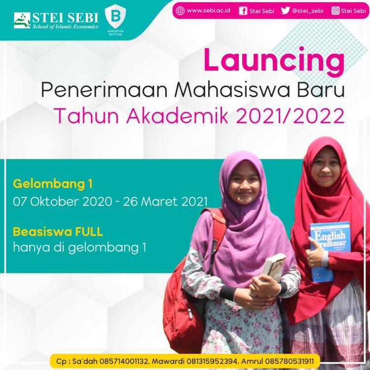 LAUNCHING PENERIMAAN MAHASISWA BARU STEI SEBI TAHUN AKADEMIK 2021/2022
